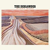 Hurry Home by The Deslondes