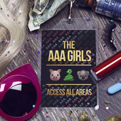 Access All Areas by The AAA Girls