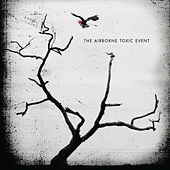 The Airborne Toxic Event by The Airborne Toxic Event