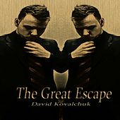 The Great Escape by David Kovalchuk