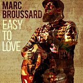 Easy to Love by Marc Broussard
