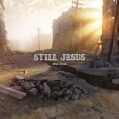 Still Jesus by Shai Linne