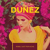 Rebel Just For Kicks by Dunez