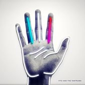 Fitz and The Tantrums (Deluxe) by Fitz and the Tantrums