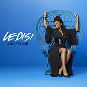 Add To Me by Ledisi