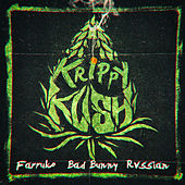 Krippy Kush by Farruko