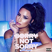 Sorry Not Sorry (Freedo Remix) by Demi Lovato