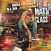Math Class 2 by OJ Da Juiceman