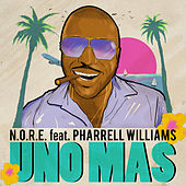 Uno Más (feat. Pharrell Williams) by N.O.R.E.