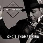 Hotel Voodoo by Chris Thomas King