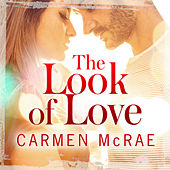The Look of Love by Carmen McRae