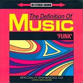 The Definition Of Music: Funk by Various Artists