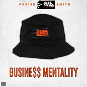 Business Mentality (EPMD Presents Parish
