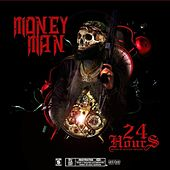 24 Hours by Money Man
