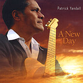 A New Day by Patrick Yandall
