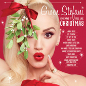 You Make It Feel Like Christmas by Gwen Stefani