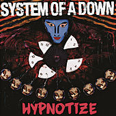 Hypnotize by System of a Down