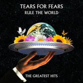Rule The World: The Greatest Hits by Tears for Fears