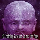 30 Soothing Surround Sounds For Yoga by Asian Traditional Music