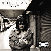 Adelitas Way by Adelitas Way