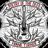 Poetry Of The Deed [Deluxe Edition] by Frank Turner