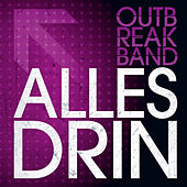 Alles Drin by Outbreakband