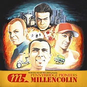 Pennybridge Pioneers by Millencolin