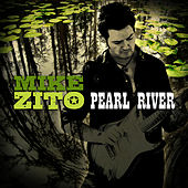 Pearl River by Mike Zito