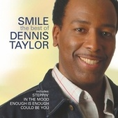 Smile - The Best of Dennis Taylor by Dennis Taylor