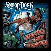 Malice 'N Wonderland (Explicit) by Snoop Dogg