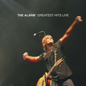 Greatest Hits Live by The Alarm