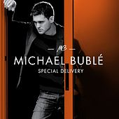 Special Delivery by Michael Bublé