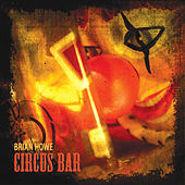 Circus Bar by Brian Howe