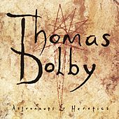 Astronauts & Heretics by Thomas Dolby