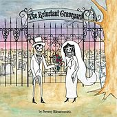 The Reluctant Graveyard by Jeremy Messersmith