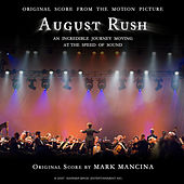 August Rush: Original Score to the Motion Picture by Mark Mancina