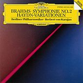 Brahms: Symphony No.2 In D Major, Op. 73; Variations On A Theme By Joseph Haydn, Op. 56a by Berliner Philharmoniker