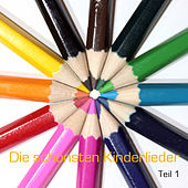 Die schönsten deutschen Kinderlieder - Teil 1 / beautiful german songs for children - volume 1 by Die Kindergarten-kids