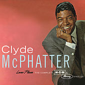 Lover Please/The Complete MGM & Mercury Singles by Clyde McPhatter