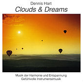 Clouds and Dreams - Best of Vol. 2 by Dennis Hart