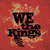 We The Kings by We The Kings