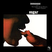 Sugar (Remastered) by Stanley Turrentine