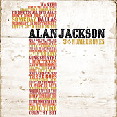 34 Number Ones by Alan Jackson