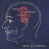 Saints, Thieves, & Liars by Sean McConnell