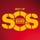Best Of by The S.O.S. Band