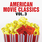American Movie Classics Vol. 3 by Silver Screen Sounds