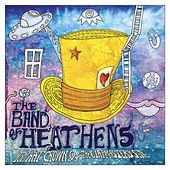 Top Hat Crown & The Clapmaster's Son by Band Of Heathens