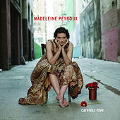 Careless Love by Madeleine Peyroux