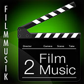 Film Music - 2 (Soundtrack for Movies) by Filmmusik