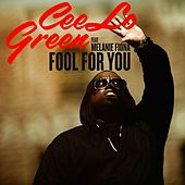 Fool For You by CeeLo Green